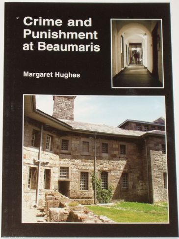 Crime and Punishment at Beaumaris, by Margaret Hughes
